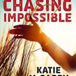 [PDF] [EPUB] Chasing Impossible (Pushing the Limits, #5) Download