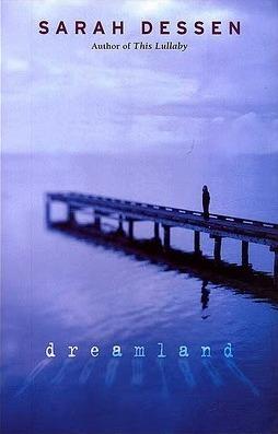 [PDF] [EPUB] Dreamland Download by Sarah Dessen