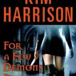 [PDF] [EPUB] For a Few Demons More (The Hollows, #5) Download