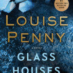 [PDF] [EPUB] Glass Houses (Chief Inspector Armand Gamache, #13) Download