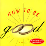 [PDF] [EPUB] How to Be Good Download