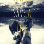[PDF] [EPUB] How to Save a Life (Dreamcatcher, #1) Download