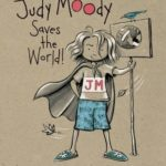 [PDF] [EPUB] Judy Moody Saves the World! (Judy Moody #3) Download