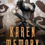 [PDF] [EPUB] Karen Memory (Karen Memory, #1) Download