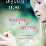 [PDF] [EPUB] Keeping Secrets: Two Books in One: Saving Zoe and Faking 19 Download