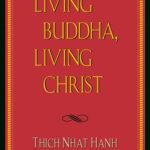 [PDF] [EPUB] Living Buddha, Living Christ Download
