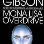 [PDF] [EPUB] Mona Lisa Overdrive (Sprawl, #3) Download