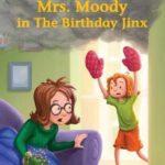 [PDF] [EPUB] Mrs. Moody in The Birthday Jinx Download