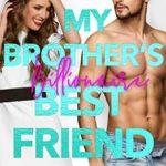 [PDF] [EPUB] My Brother's Billionaire Best Friend Download