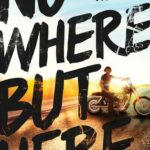 [PDF] [EPUB] Nowhere But Here (Thunder Road, #1) Download