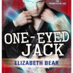 [PDF] [EPUB] One-Eyed Jack (Promethean Age, #5) Download