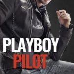 [PDF] [EPUB] Playboy Pilot Download
