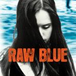 [PDF] [EPUB] Raw Blue Download