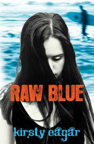 [PDF] [EPUB] Raw Blue Download by Kirsty Eagar