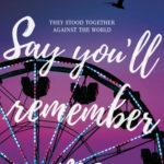 [PDF] [EPUB] Say You'll Remember Me Download