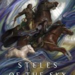 [PDF] [EPUB] Steles of the Sky (Eternal Sky, #3) Download