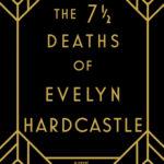 [PDF] [EPUB] The 7½ Deaths of Evelyn Hardcastle Download
