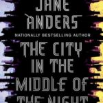 [PDF] [EPUB] The City in the Middle of the Night Download