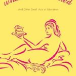 [PDF] [EPUB] The Day I Ate Whatever I Wanted: And Other Small Acts of Liberation Download