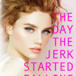 [PDF] [EPUB] The Day the Jerk Started Falling (The Jerk Duet, #2) Download