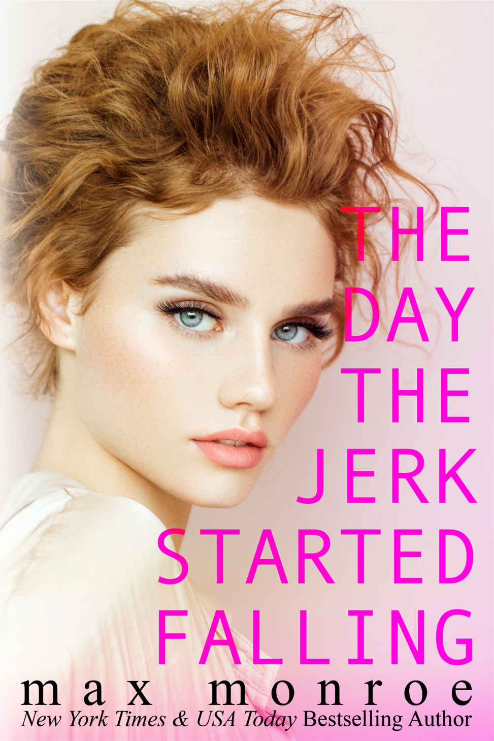 [PDF] [EPUB] The Day the Jerk Started Falling (The Jerk Duet, #2) Download by Max Monroe