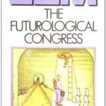 [PDF] [EPUB] The Futurological Congress: From the Memoirs of Ijon Tichy Download