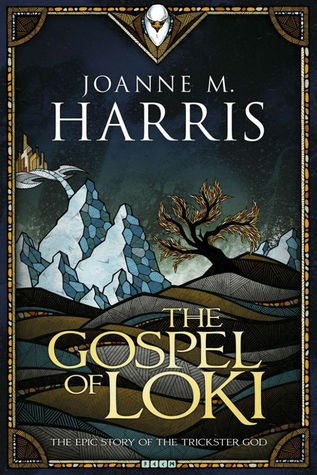 [PDF] [EPUB] The Gospel of Loki (Loki #1) Download by Joanne M. Harris