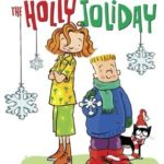 [PDF] [EPUB] The Holly Joliday (Judy Moody and Stink, #1) Download