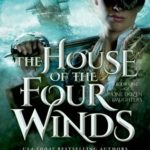 [PDF] [EPUB] The House of the Four Winds (One Dozen Daughters, #1) Download