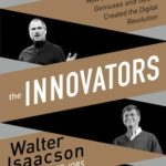 [PDF] [EPUB] The Innovators: How a Group of  Hackers, Geniuses and Geeks Created the Digital Revolution Download