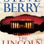 [PDF] [EPUB] The Lincoln Myth (Cotton Malone, #9) Download