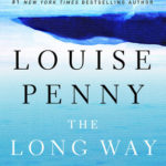 [PDF] [EPUB] The Long Way Home (Chief Inspector Armand Gamache, #10) Download