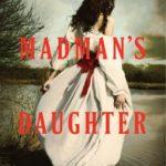 [PDF] [EPUB] The Madman's Daughter (The Madman's Daughter, #1) Download