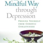 [PDF] [EPUB] The Mindful Way Through Depression: Freeing Yourself from Chronic Unhappiness Download