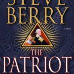 [PDF] [EPUB] The Patriot Threat (Cotton Malone, #10) Download