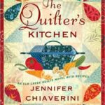[PDF] [EPUB] The Quilter's Kitchen (Elm Creek Quilts, #13) Download