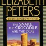 [PDF] [EPUB] The Snake, the Crocodile and the Dog (Amelia Peabody #7) Download
