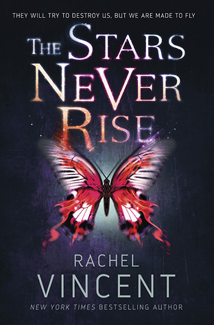 [PDF] [EPUB] The Stars Never Rise (The Stars Never Rise, #1) Download by Rachel Vincent