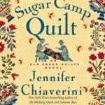 [PDF] [EPUB] The Sugar Camp Quilt: An Elm Creek Quilts Novel Download