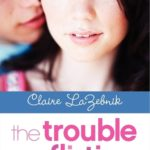 [PDF] [EPUB] The Trouble with Flirting Download