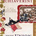 [PDF] [EPUB] The Union Quilters: An ELM Creek Quilts Novel Download