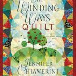 [PDF] [EPUB] The Winding Ways Quilt: An Elm Creek Quilts Novel Download
