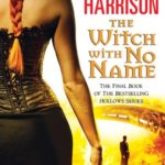 [PDF] [EPUB] The Witch With No Name (The Hollows, #13) Download