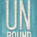 [PDF] [EPUB] UnBound (Unwind, #4.5) Download