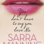[PDF] [EPUB] You Don't Have to Say You Love Me Download