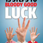 [PDF] [EPUB] 13 Steps to Bloody Good Luck Download