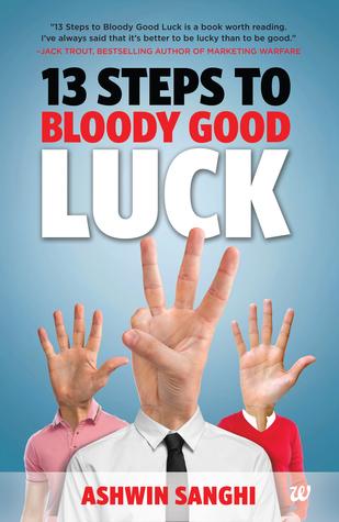 [PDF] [EPUB] 13 Steps to Bloody Good Luck Download by Ashwin Sanghi