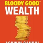[PDF] [EPUB] 13 Steps to Bloody Good Wealth Download
