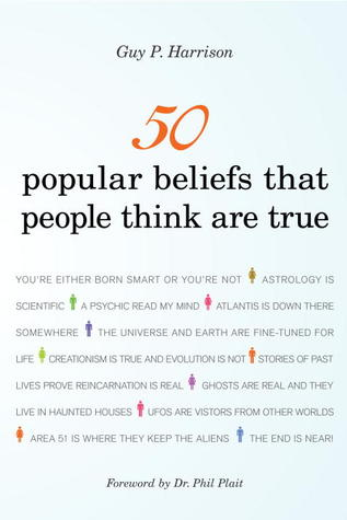 [PDF] [EPUB] 50 Popular Beliefs That People Think Are True (50 Series, #2) Download by Guy P. Harrison