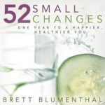 [PDF] [EPUB] 52 Small Changes: One Year to a Happier, Healthier You Download